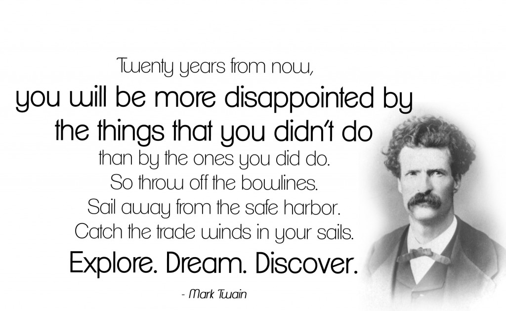 176th birthday of Mark Twain! I thought following quote by Mr. Twain ...